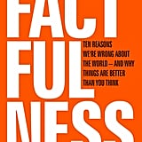 Aug. 2018 — Factfulness by Hans Rosling