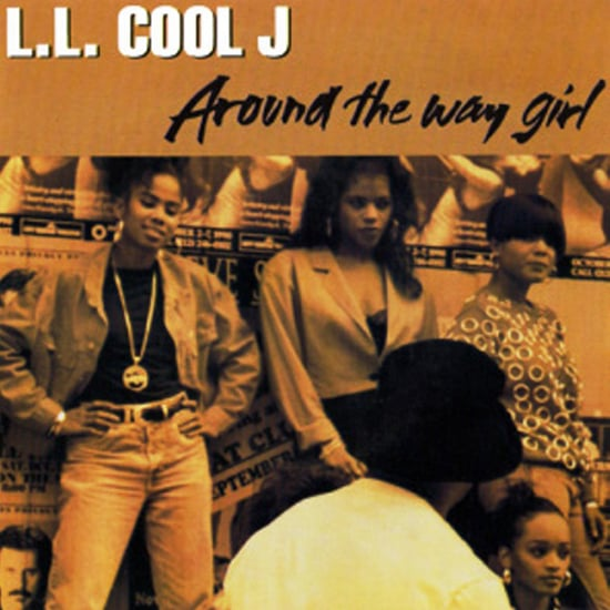 """Around the Way Girl"" by L.L. Cool J"