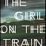 Aug. 2016 — The Girl on the Train by Paula Hawkins
