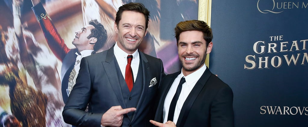 Hugh Jackman and Zac Efron at The Greatest Showman Premiere