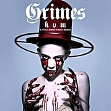 """Kill V. Maim (Little Jimmy Urine Remix)"" by Grimes"