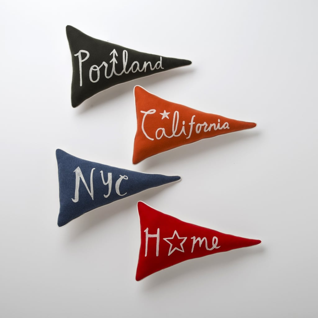 One of Schoolhouse Electric's Home Team Pennant Pillows ($75) will deliver the perfect amount of function and whimsy.
