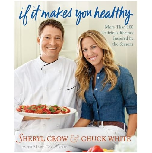 Sheryl Crow Has an Organic Cookbook, Due Out in March