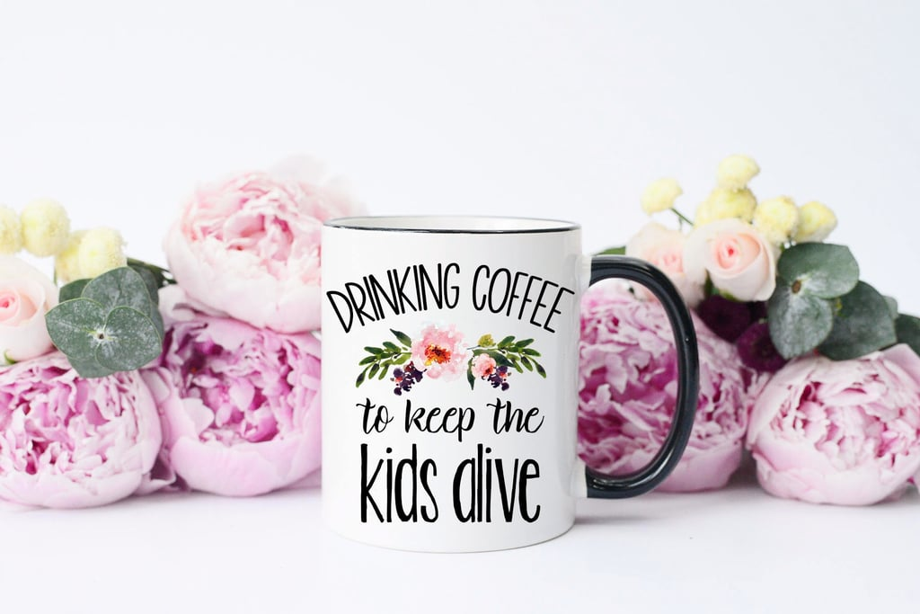 8 Hilarious Gifts For the Mom Who Keeps It Real