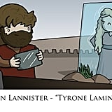Tyrion could definitely take up this new hobby in the next season.