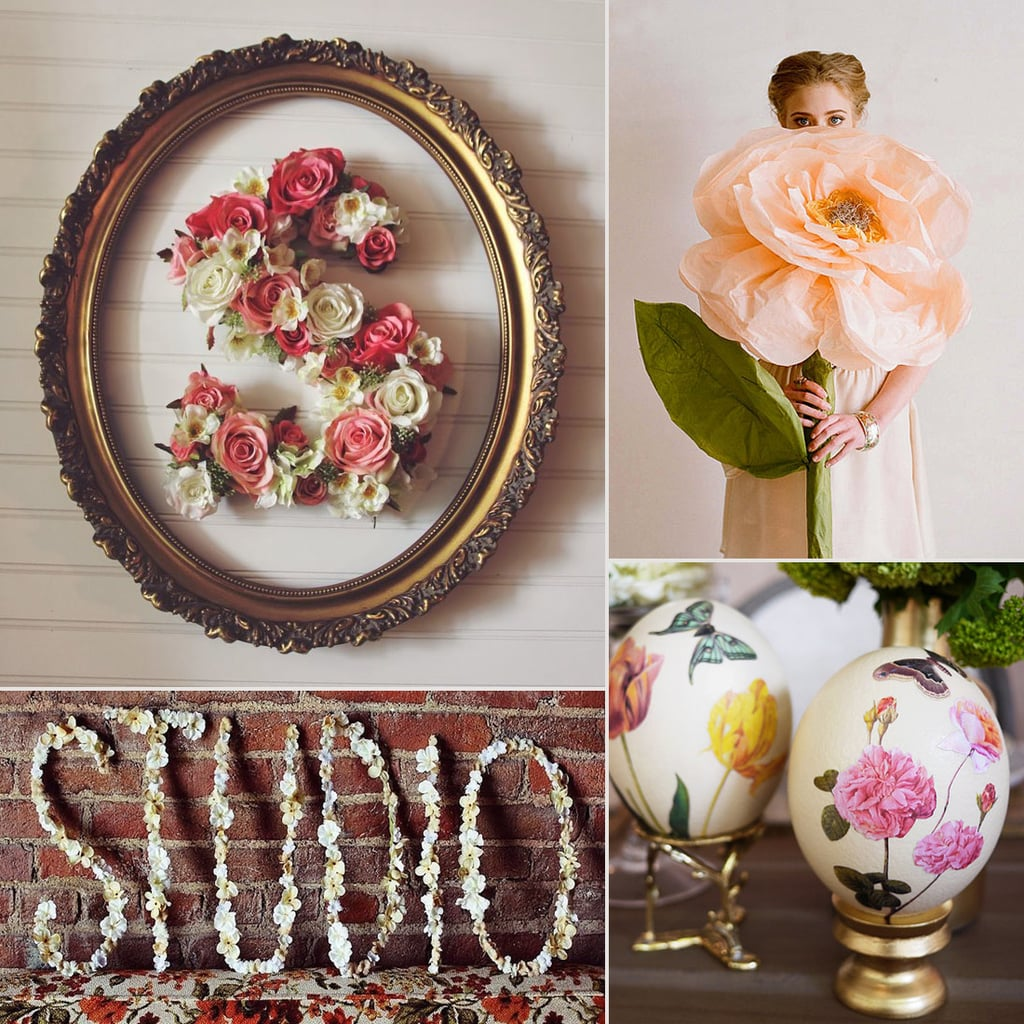 Turn Your Space Into a Springtime Haven With These 21 Floral DIYs