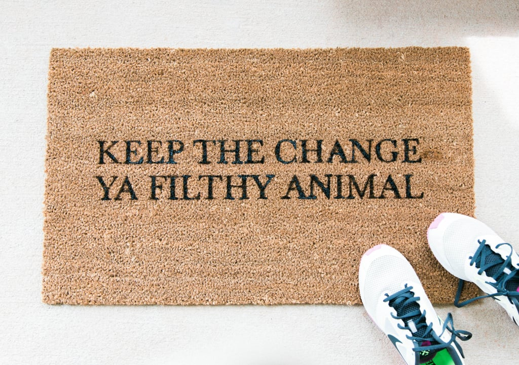 Keep the Change Doormat ($38)