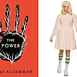 Eleven From Stranger Things / The Power by Naomi Alderman
