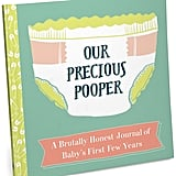 Our Precious Pooper First Year Journal