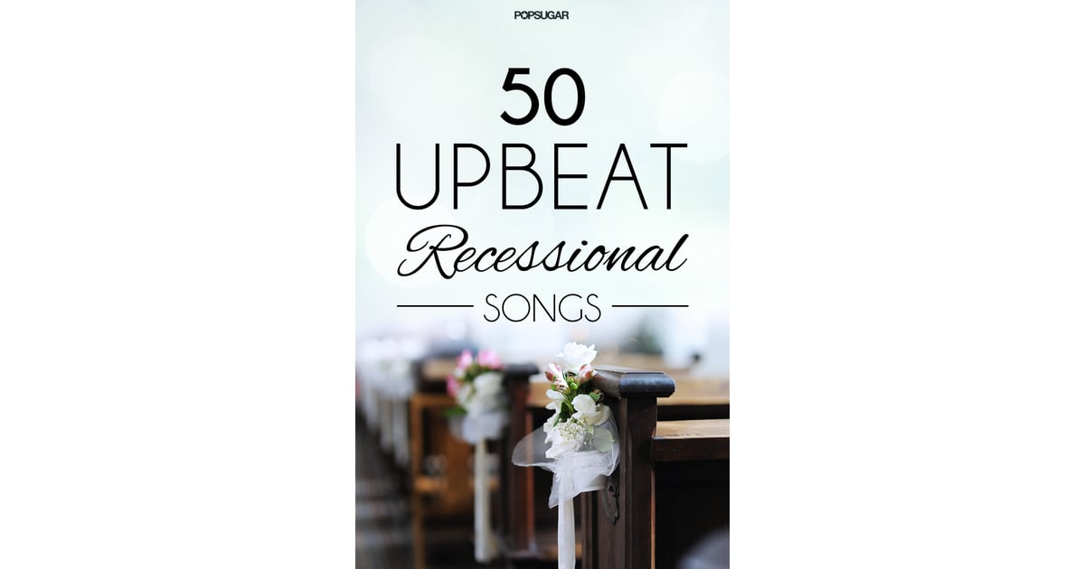 50 Recessional Songs For Your Wedding