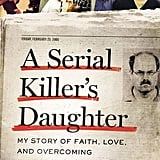 The Serial Killer's Daughter