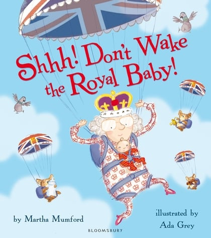 Just in time for Kate and Will's baby's arrival, Shhh! Don't Wake the Royal Baby! ($9) was released —a cute tale about a baby whose cries can be heard throughout the palace.
