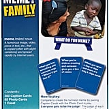 What Do You Meme? Family Edition Board Game