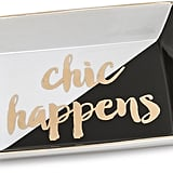 Gift Boutique Chic Happens Tray ($20)