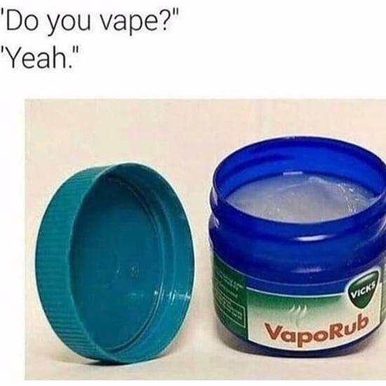 Vicks VapoRub Memes
