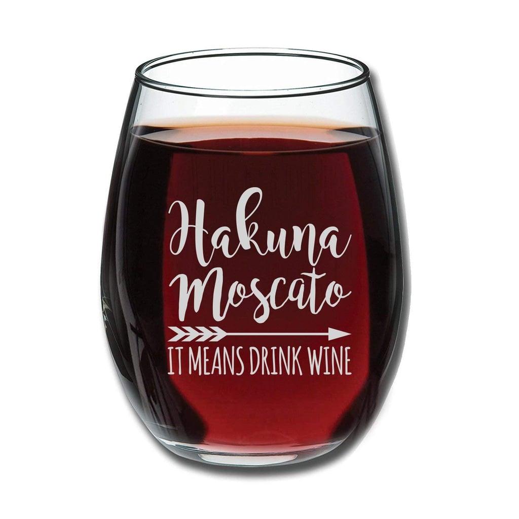 Hakuna Moscato Funny Stemless Wine Glass