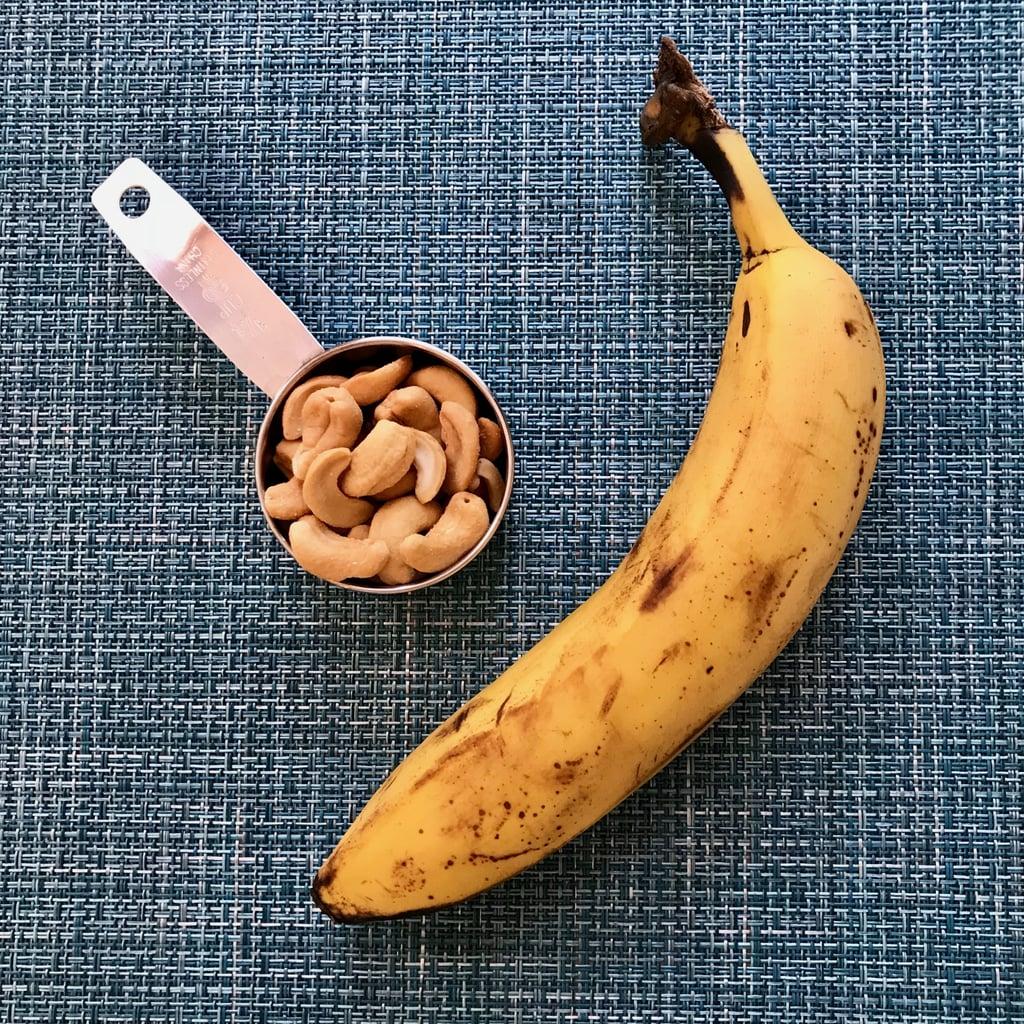 7 p.m. — Banana and Cashews
