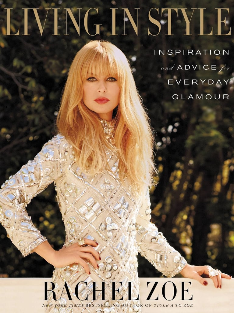 Living in Style: Inspiration and Advice For Everyday Glamour