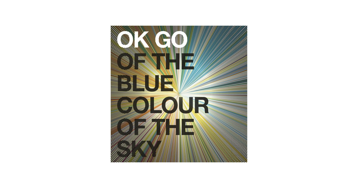 OK Go, Of the Blue Colour of the Sky | Best Albums of 2010
