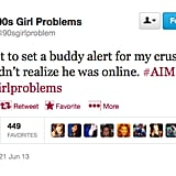 Totally remember those days, @90sgirlproblem.