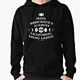 Miss Robichaux's Academy For Exceptional Young Ladies Pullover Hoodie