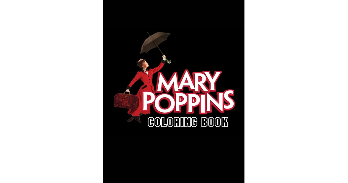 Mary Poppins Coloring Book   Mary Poppins Gifts   POPSUGAR ...