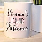 Liquid Patience Mug