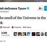 StarTalk Radio host Neil deGrasse Tyson always appreciates the larger things in life.
