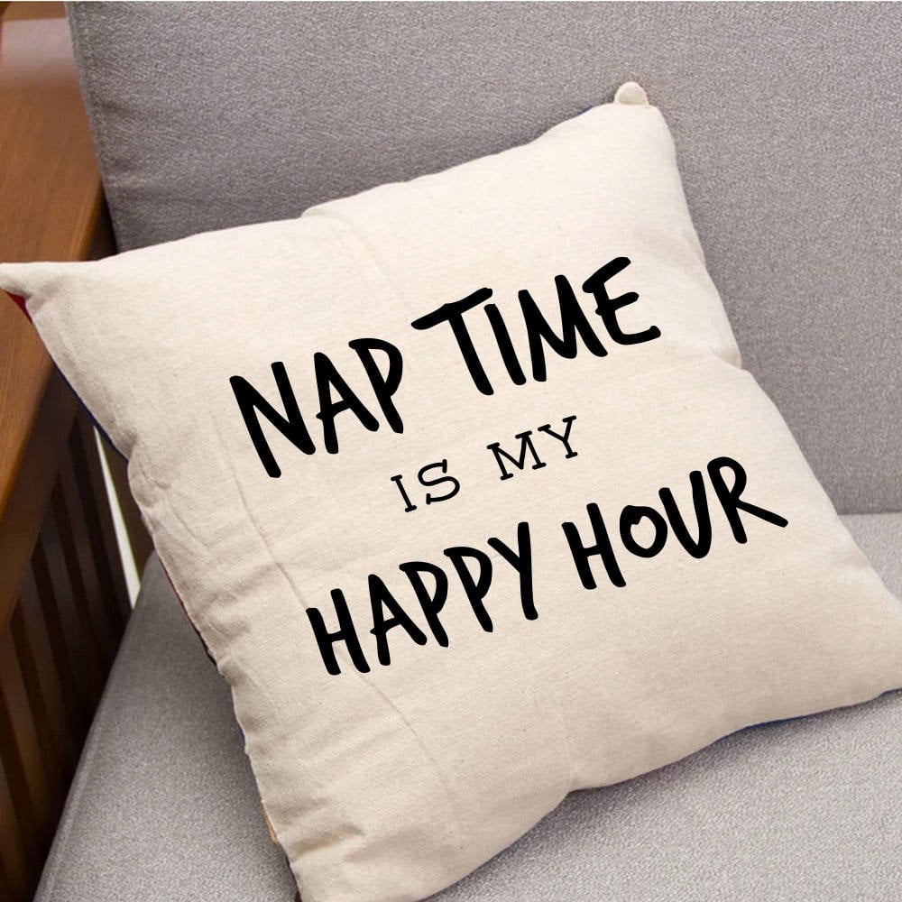 Nap Time Is My Happy Hour Throw Pillow