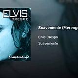 """""""Suavemente"""" by Elvis Crespo"""