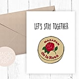 Let's Stay Together Mazapan Card ($5)