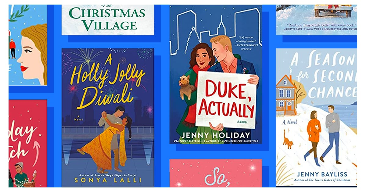 This Year's Heart-Warming New Holiday Romance Books Are Mistletoe-Perfect.jpg