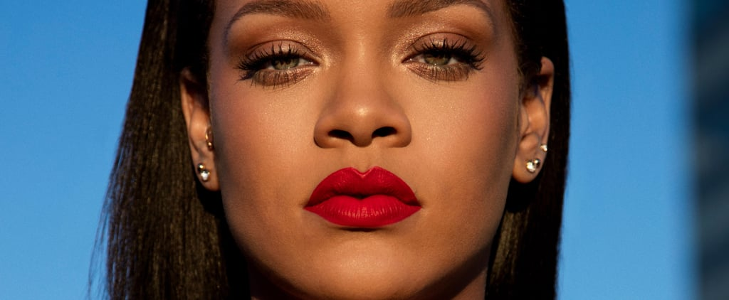 "Rihanna: ""I Wanted a Lipstick That Wouldn't Budge — Even as You Make Out"""
