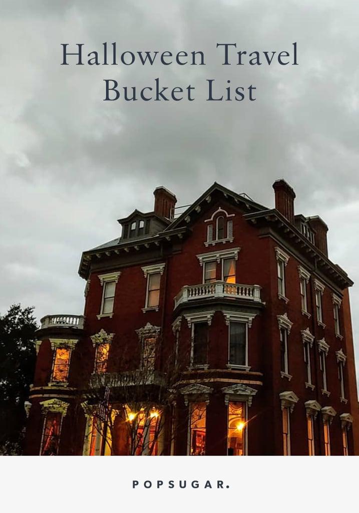 Halloween Travel Bucket List