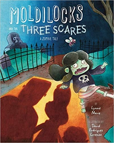 Ages 6 to 8: Moldilocks and the Three Scares: A Zombie Tale