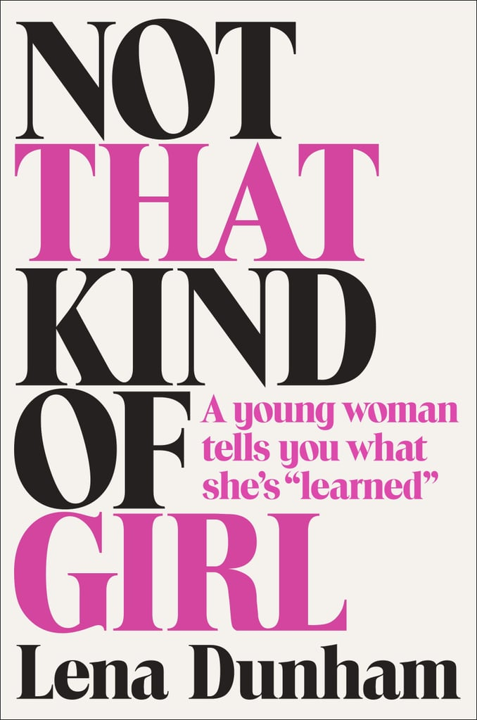 Not That Kind of Girl ($18)