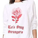 Wildfox Couture Let's Stay Strangers Sweatshirt Tee