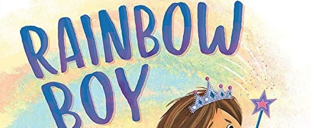"Details About ""Rainbow Boy,"" a Children's Book About Gender"