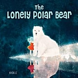 The Lonely Polar Bear: A Subtle Way to Introduce Young Kids to Climate Change Issues