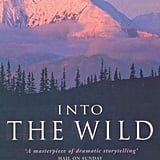Alaska: Into the Wild by Jon Krakauer
