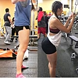 """I worked out legs and glutes consistently."""