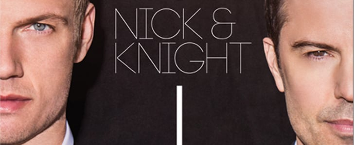 Boy-Banders Nick Carter and Jordan Knight Have Formed Nick & Knight