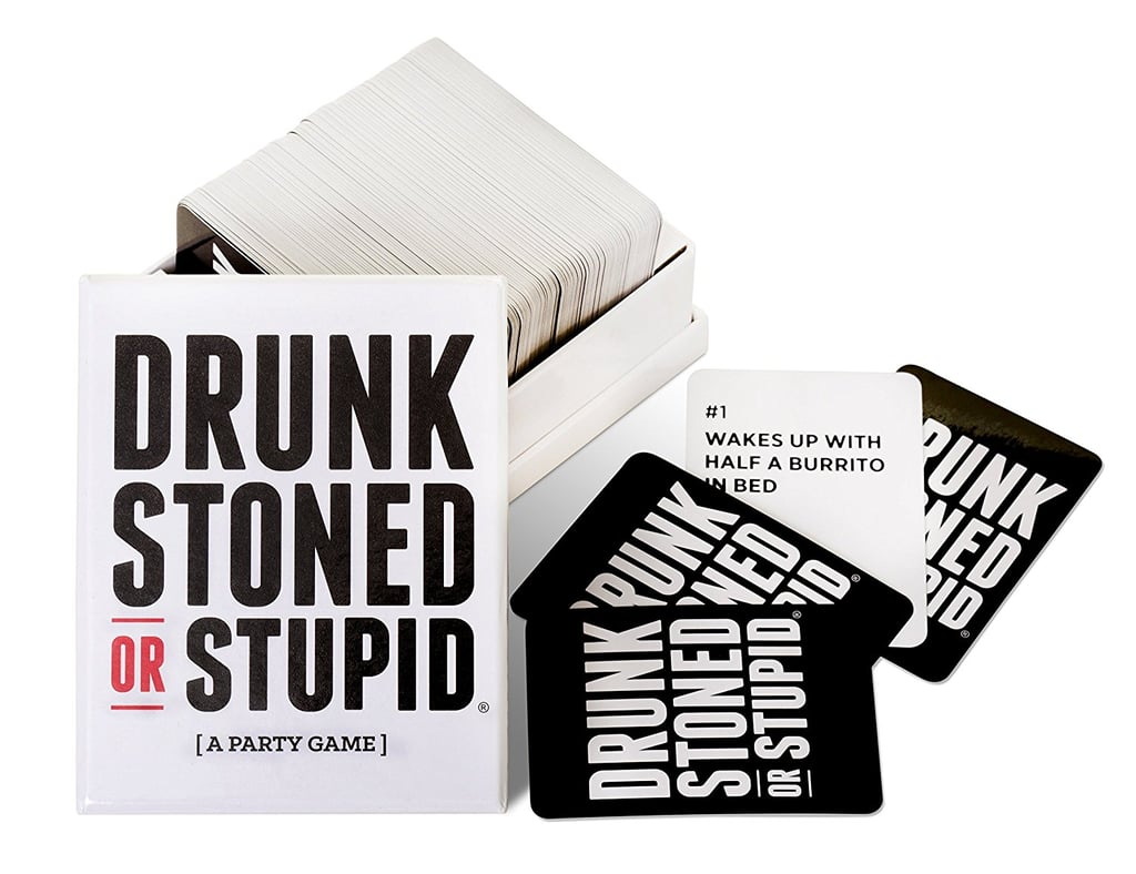 Drunk, Stoned, or Stupid Game
