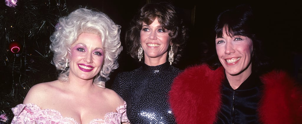 30 Times Jane Fonda, Dolly Parton, and Lily Tomlin Were the 3 Best Friends Anyone Could Have