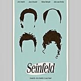 Seinfeld Poster ($20)