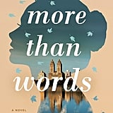 More Than Words by Jill Santopolo