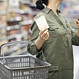 Take a shopping list with you to the grocery store and stick to it.
