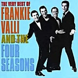 """Big Girls Don't Cry"" by Frankie Valli and The Four Seasons"