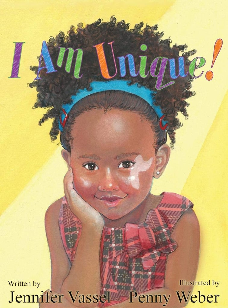 I Am Unique! by Jennifer Vassel, Illustrated by Penny Weber