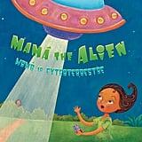 Mamá the Alien/Mamá la Extraterrestre (4+)